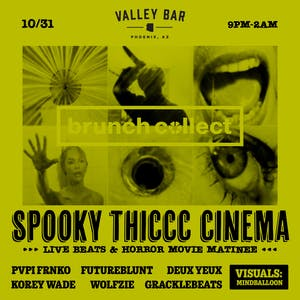 BRUNCH COLLECT Presents: SPOOKY THICC CINEMA