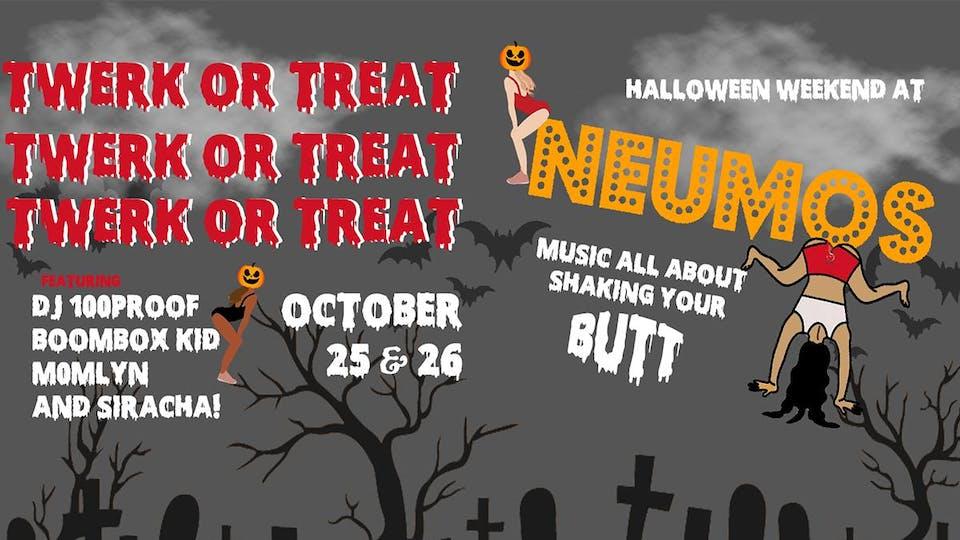 Twerk or Treat - Halloween Weekend at Neumos on Friday!