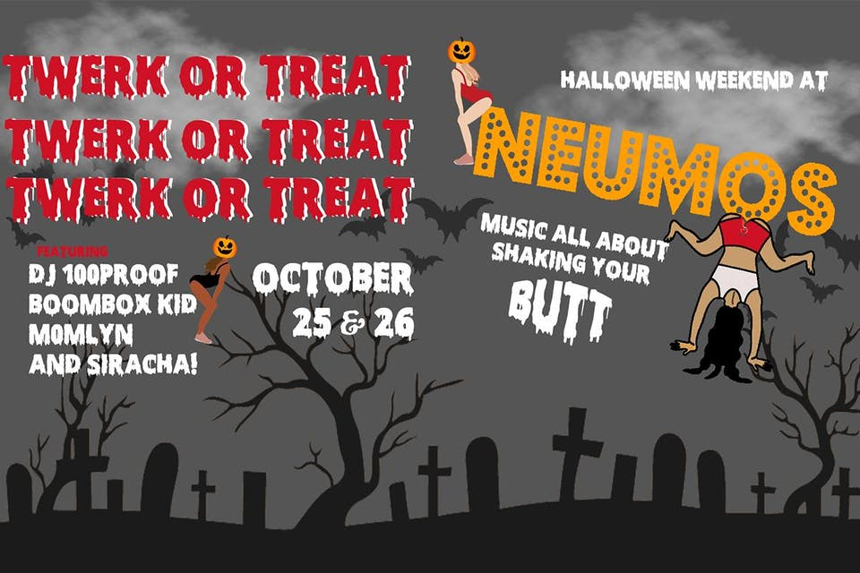 Twerk or Treat - Halloween Weekend at Neumos on Friday!