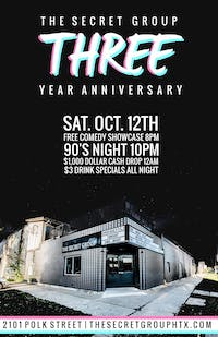 THREE YEAR ANNIVERSARY PARTY at The Secret Group!  FREE!