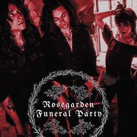 Rosegarden Funeral Party ~ Lorelei K ~ Fad Nauseam ~ Hateful Scarecrows
