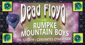 Dead Floyd w/ Very Special Guests Rumpke Mountain Boys