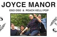 Joyce Manor with Oso Oso and Peach Kelli Pop