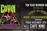 COVIN 10 Year Reunion show w/ Over The Line and Bad Lieutenants