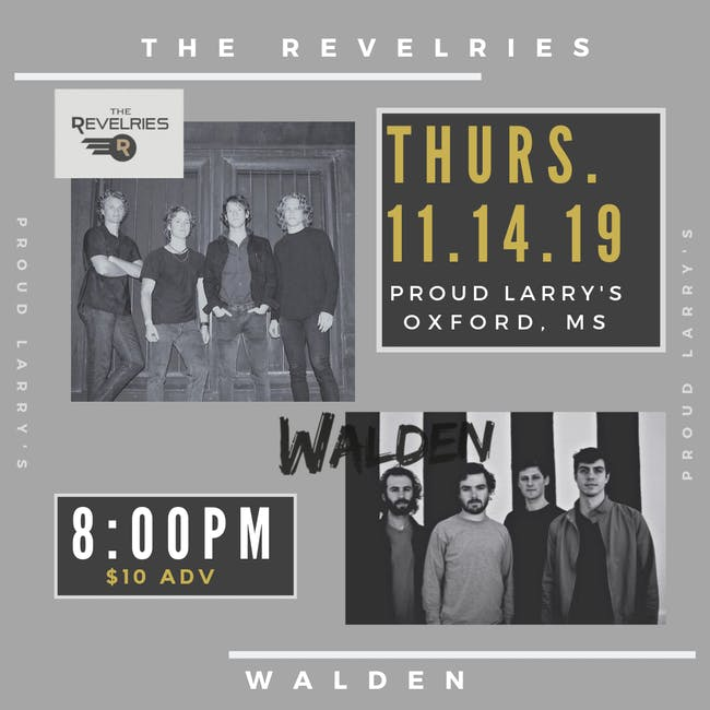 The Revelries and Walden