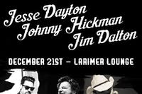 Jim Dalton (Railbenders), Jesse Dayton, Johnny Hickman