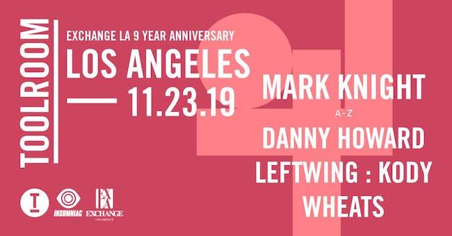 Toolroom Los Angeles ft. Mark Knight