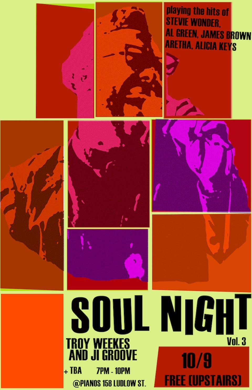 SOUL NIGHT - ft. Troy Weekes