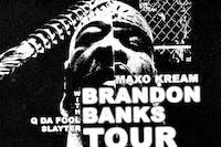 Maxo Kream: Brandon Banks Tour