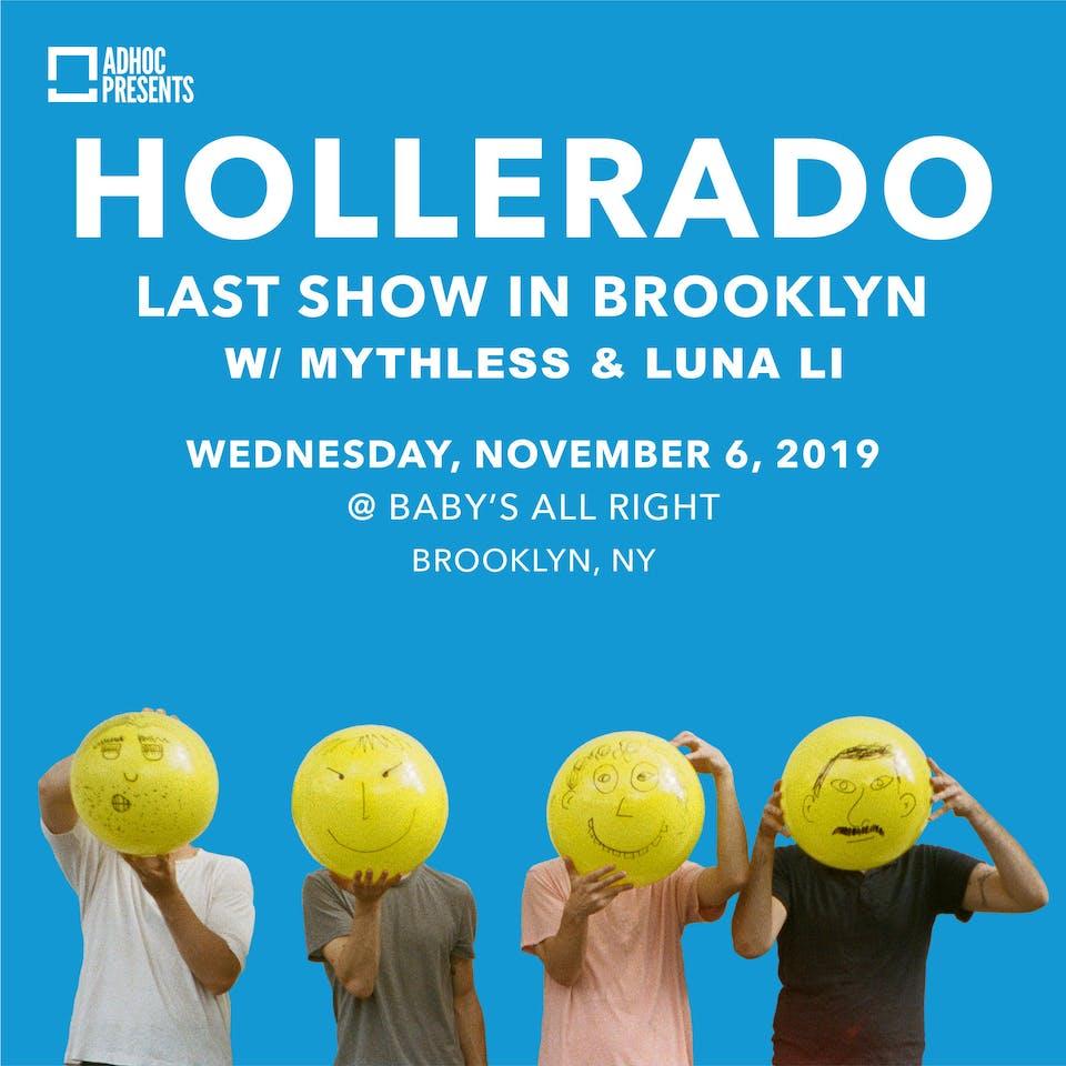 Hollerado with Luna Li, Mythless