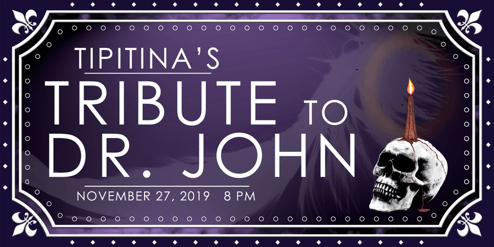 Tipitina's Tribute to Dr. John