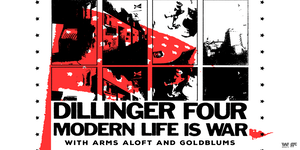 Dillinger Four & Modern Life Is War