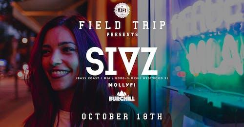 Field Trip Pres: SIVZ