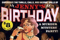 Jenny's Birthday: Murder Mystery Party!