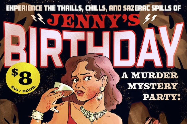Jenny's Birthday: Murder Mystery Party!