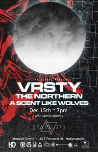 VRSTY, The Northern, A Scent Like Wolves, Travelers, Soulseeker