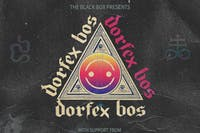 Dorfex Bos + Patches O'Malley, Killadaze, ChkChk