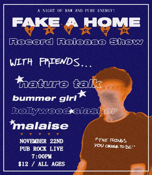 Fake A Home Record Release Show