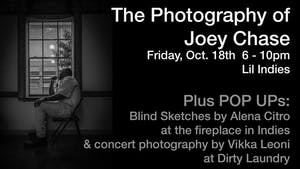 The Photography of Joey Chase plus Pop-ups