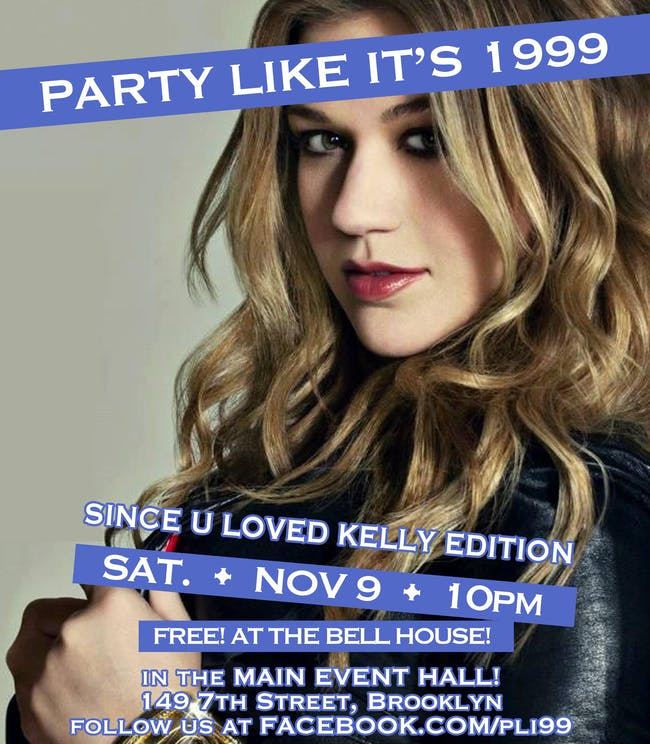 Party Like It's 1999: Since U Loved Kelly Edition