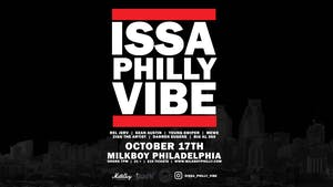 Issa Philly Vibe