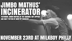 Jimbo Mathus' Incinerator