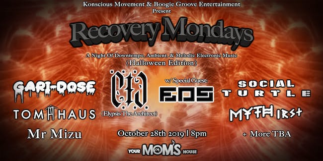 Recovery Mondays ft. E.T.A. + More (Halloween Edition)