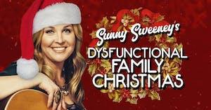 Sunny Sweeney's Dysfunctional Family Christmas