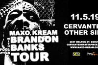 Maxo Kream - Brandon Banks Tour w/ Q Da Fool, Slayter