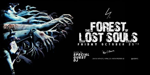Up & Down - Forest of Lost Souls Halloween 10/25