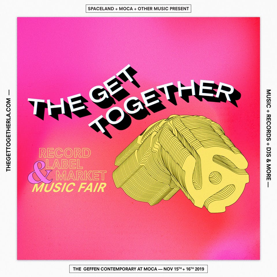 THE GET TOGETHER 2019 - Record Label Market & Music Fair