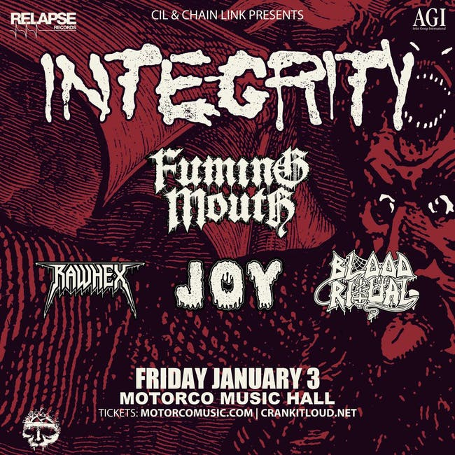 INTEGRITY w/ Fuming Mouth, Raw Hex, Joy, and Blood Ritual