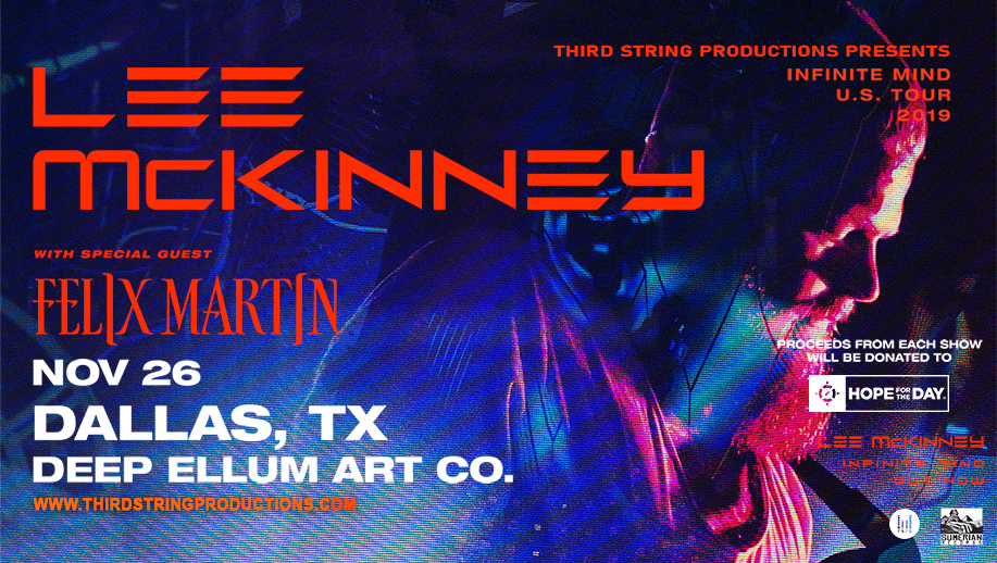 Lee McKinney – Infinite Mind Tour at Deep Ellum Art Co