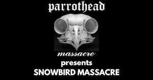 Parrothead Massacre
