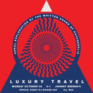 Luxury Travel with special guest DJ Wizard Hat