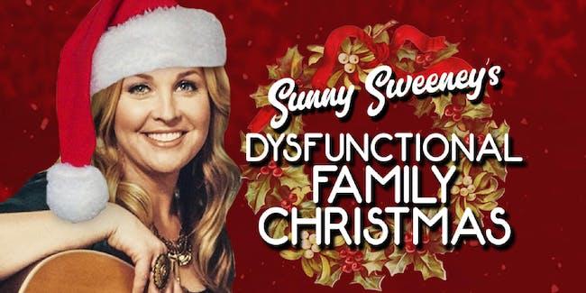 Sunny Sweeney's Dysfunctional Family Christmas Show