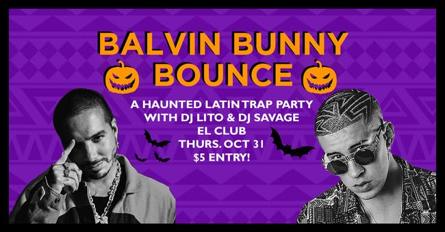 Balvin Bunny Bounce - A Haunted Latin Trap Party