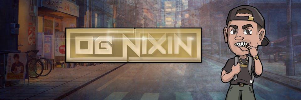 OG Nixin