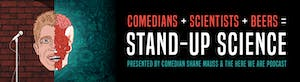 Comedian Shane Mauss - Stand Up Science
