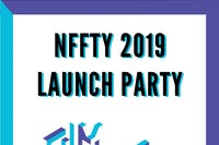 NFFTY 2019 Launch Party