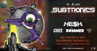 Subtronics with HE$H BOMMER CHEE and LEVEL UP   2.16.20