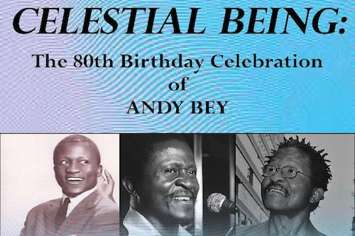 Celestia Being: The 80th Birthday Concert Celebrating Andy Bey