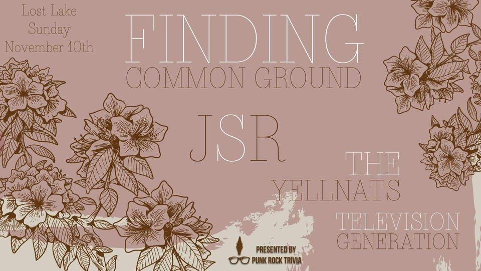 Finding Common Ground / JSR / The Yellnats / Televsion Generation