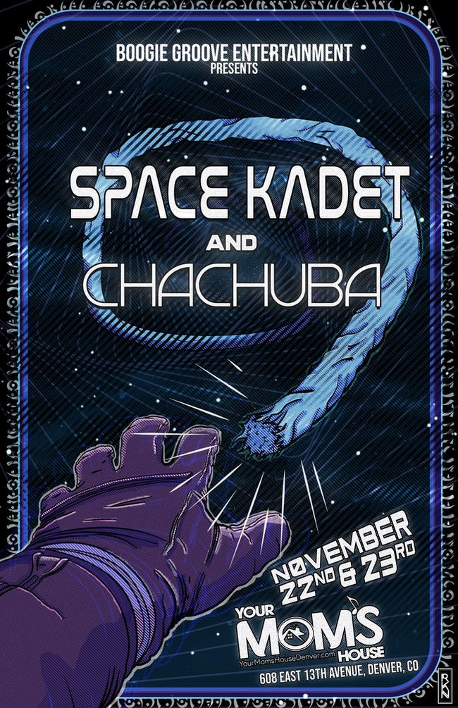 Space Kadet & Chachuba 2 Night Run