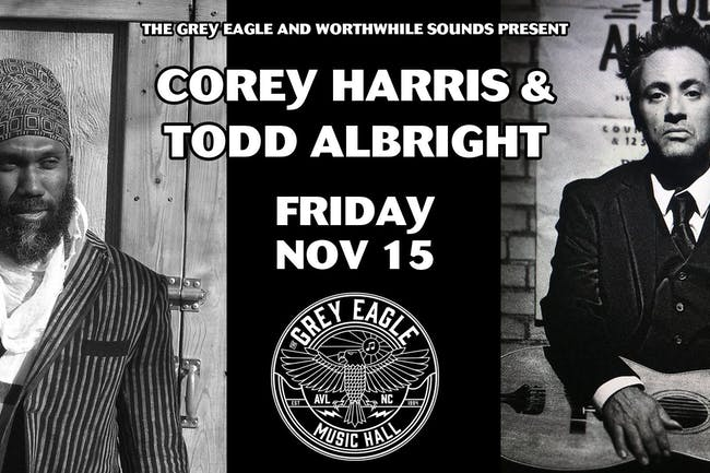 Corey Harris + Todd Albright