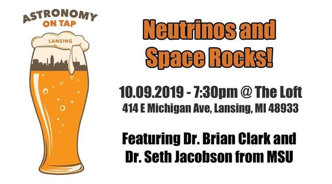 Astronomy on Tap - Neutrinos and Space Rocks