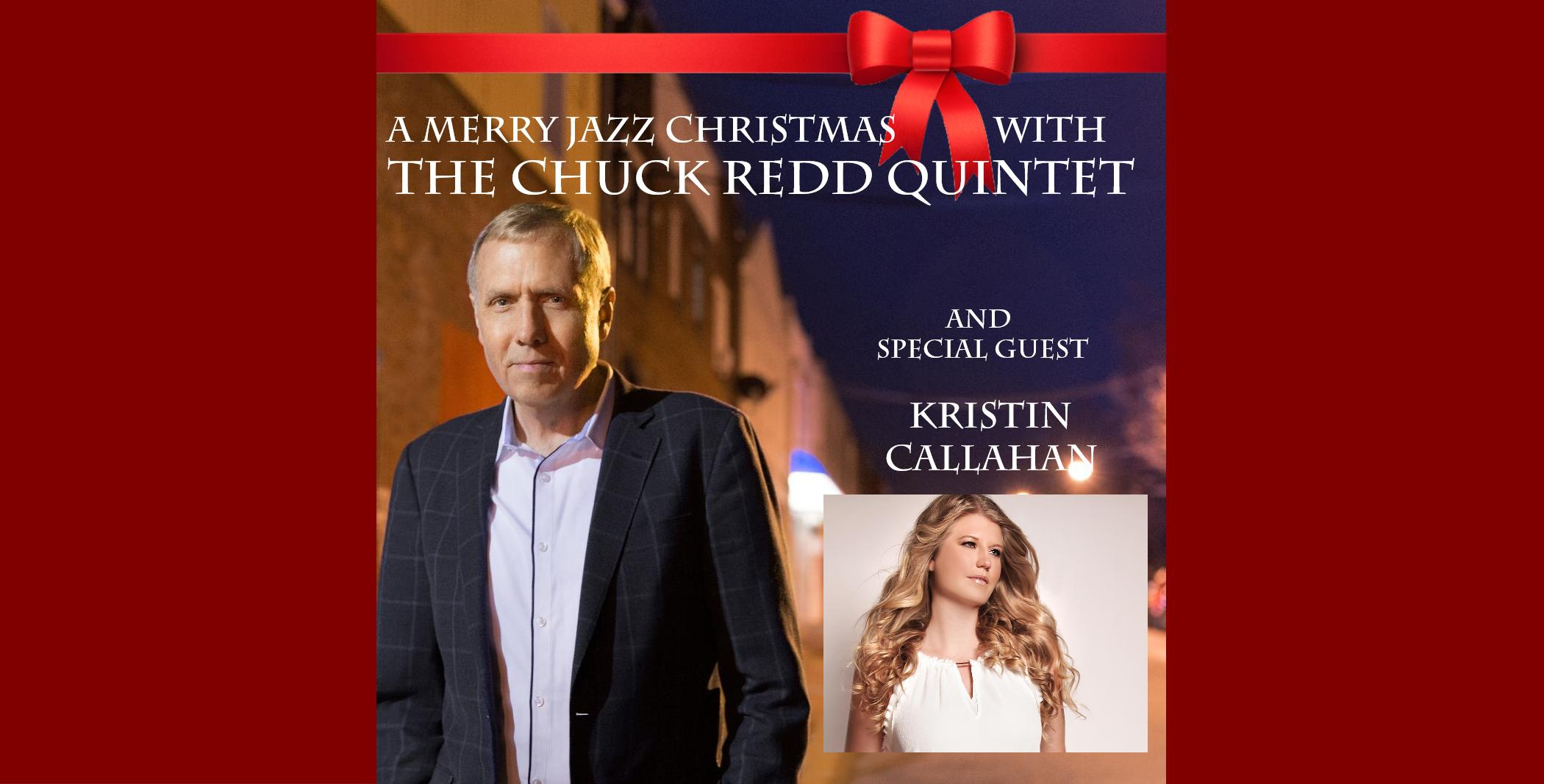 A Merry Jazz Christmas with Chuck Redd Quintet & Kristin Callahan