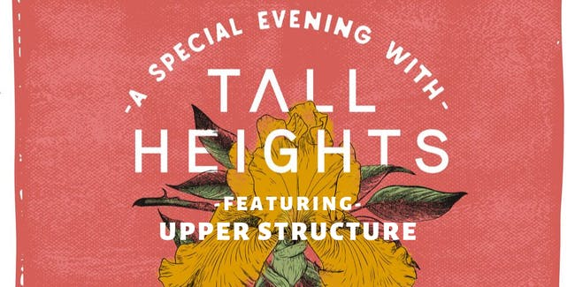 A Special Evening with Tall Heights feat Upper Structure at The Parlor Room