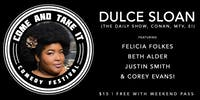 DULCE SLOAN (The Daily Show, Conan, TruTV, MTV, E!) & More!
