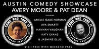Austin Comedy Showcase with Avery Moore (JFL, PBS), Pat Dean & More!